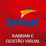 Curso Kanban e Gestão Visual de Projetos - Senac